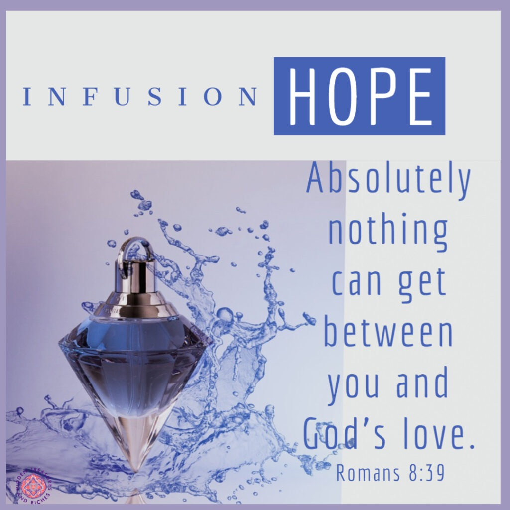 Infusion of Hope.... Never Give Up