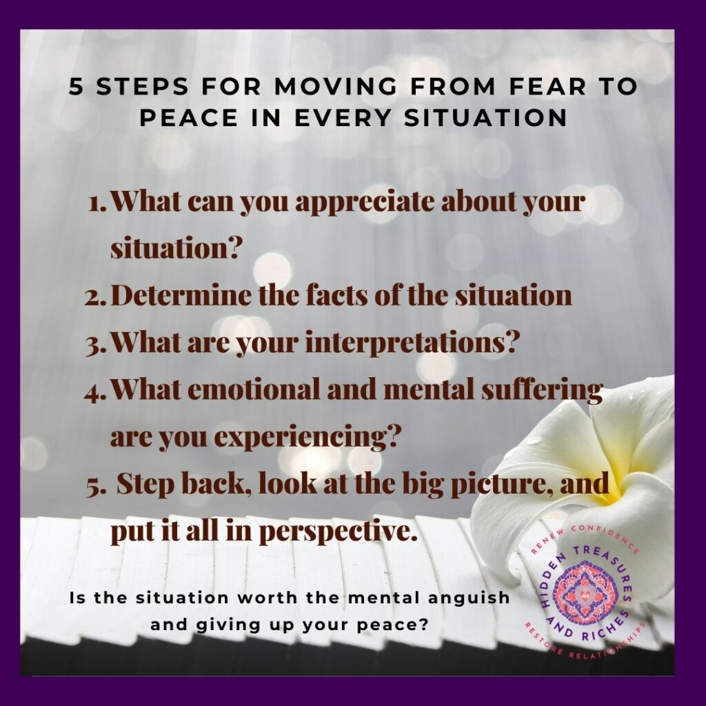 5 Steps for moving from fear to peace.